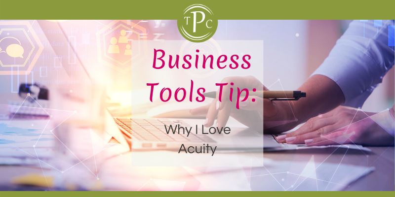 Business Tools Tip: Why I Love Acuity