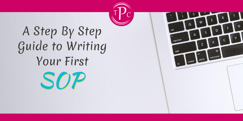 A Step By Step Guide to Writing Your First SOP