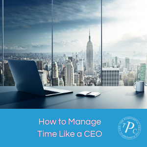How to Manage Time Like a CEO
