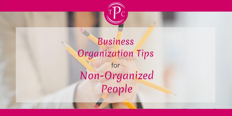 Business Organization Tips