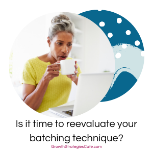 Step Up Your Batching Game