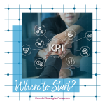 KPIs & Metrics - Where to Start