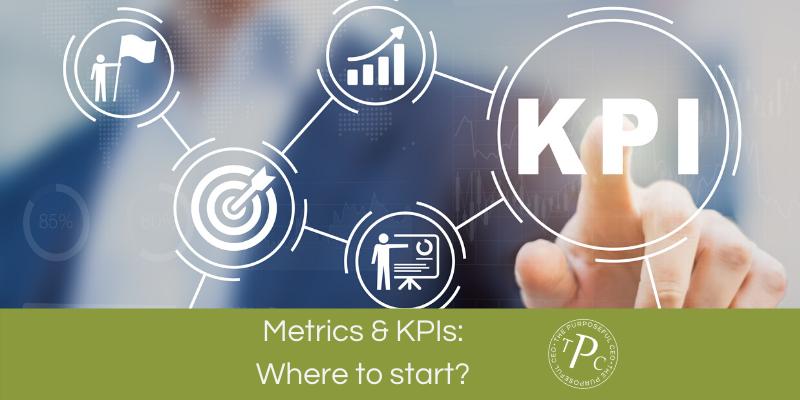 Metrics & KPIs: Where to start?