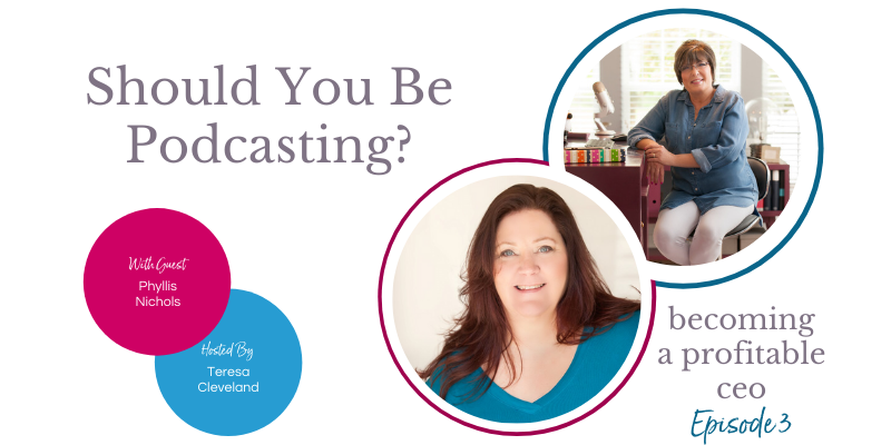 ep-3-should you be podcasting Phyllis Nichols