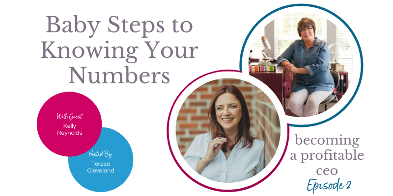 ep2 babystepsto knowing your numbers Kelly Reynolds
