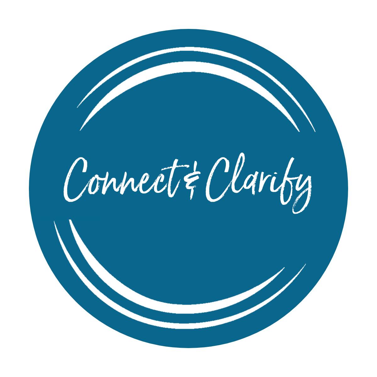 Connect & Clarify