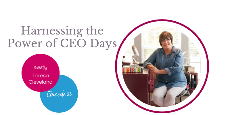 Harness the Power and Confidence of CEO Days Ep 24
