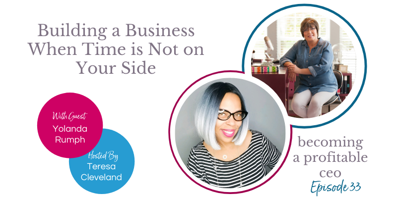 Building a Business When Time is Not on Your Side