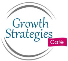 Growth Strategies Café