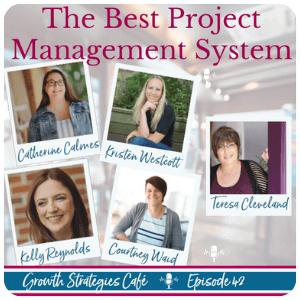 Growth Strategies Café Best Project Management System Episode 42